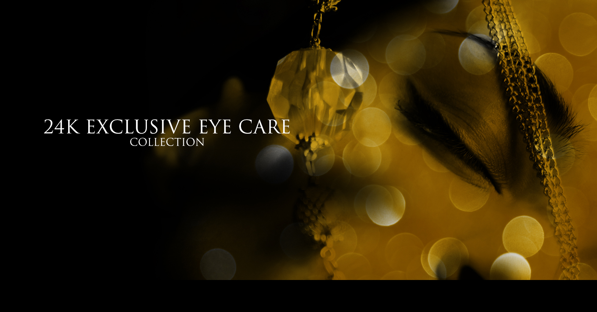 24K Exclusive Eye Care Collection