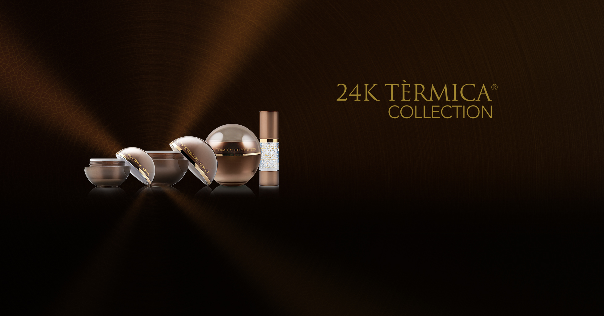 24K Tèrmica® Collection